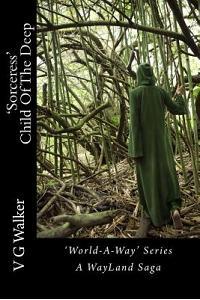 'sorceress' Child of the Deep: A Wayland Saga