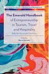 The Emerald Handbook of Entrepreneurship in Tourism, Travel and Hospitality: Skills for Successful Ventures