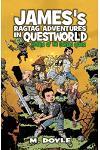 James's Ragtag Adventures in Questworld: Return of the Goblin Queen