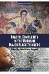Fractal Complexity in the Works of Major Black Thinkers (Volume II)