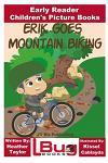 Erik Goes Mountain Biking - Early Reader - Children's Picture Books