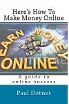 Here's How To Make Money Online: Read As The Hottest Work From Home Internet Opportunitieste Are Exposed