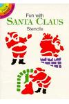 Fun with Santa Claus Stencils