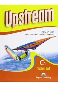 UPSTREAM ADVANCED C1 TEACHER'S BOOK REVISED EDITION