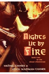 Nights Lit by Fire: Book Two of the Adami Chronicles