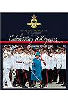 Celebrating 100 Years at Duntroon: Royal Military College of Australia 1911 - 2011