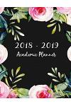 2018-2019 Academic Planner: 2018-2019 Two Planner, Daily, Weekly & Monthly, Monthly Schedule Organizer Logbook, Agenda Planner for Next Year, Appo