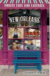Unique Eats and Eateries of New Orleans