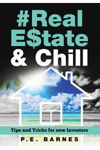 #real Estate & Chill: Tips & Tricks for New Investors