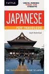 Japanese for Travelers: Useful Phrases Travel Tips Etiquette (Japanese Phrasebook)