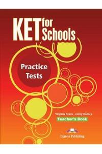 KET FOR SCHOOLS PRACTICE TESTS TEACHER'S BOOK (INTERNATIONAL)