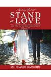 Stand in Love: Over all these virtues put on love which binds them all together in perfect unity