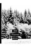 365 Planner 2019: Mens Professional Planner for All Your Diary and Organisational Needs - Anoch Mor Snow