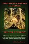 Everything Happened in Vietnam: The Year of the Rat