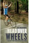 Head Over Wheels: A Lucky Stiff Turns Tragedy Into a Cycling Triumph