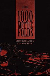 1000 Mettle Folds: Cut 1 the Fall