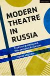 Modern Theatre in Russia: Tradition Building and Transmission Processes
