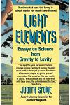 Light Elements: Essays in Science from Gravity to Levity