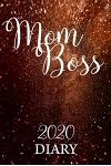 Mom Boss 2020 Diary: Week to a view