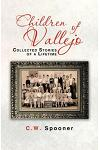 Children of Vallejo: Collected Stories of a Lifetime
