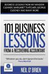 101 Business Lessons from a Recovering Accountant
