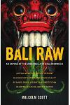 Bali Raw: An Expose of the Underbelly of Bali, Indonesia