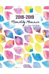 2018-2019 Monthly Planner Water Color Design: Monthly Planner and Personal Organizers Organization July 2018 Through End of Year 2019