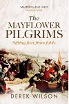 The Mayflower Pilgrims : Sifting Fact from Fable