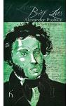 Brief Lives: Alexander Pushkin