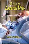 Being a Lazarus Man