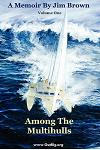 Among the Multihulls: Volume One