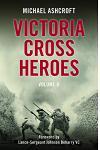 Victoria Cross Heroes: Volume 11