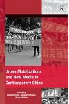 Urban Mobilizations and New Media in Contemporary China
