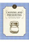 Canning and Preserving: A Practical Journal for Life Out Here