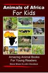 Animals of Africa for Kids