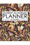 12 Month Student Academic Planner: Arts in Education Theme 12-Month Study Calendar Helps Elementary, High School and College Students Prioritize and M