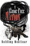 A Crime-Free Nation