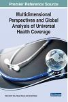 Multidimensional Perspectives and Global Analysis of Universal Health Coverage