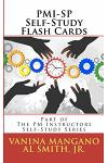 Pmi-Sp Self-Study Flash Cards: Part of the PM Instructors Self-Study Series