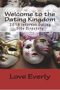 Welcome to the Dating Kingdom: 2018 Internet Dating Site Directory