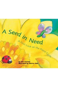 A Seed in Need: A First Look at the Plant Cycle
