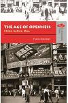 The Age of Openness - China before Mao :