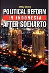 Political Reform in Indonesia After Soeharto