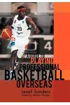 A Guide to Playing Professional Basketball Overseas
