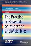 The Practice of Research on Migration and Mobilities