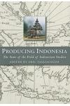 Producing Indonesia: The State of the Field of Indonesian Studies