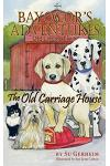 Bayocor's Adventures, the Old Carriage House