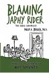 Blaming Japhy Rider: The Email Chronicles
