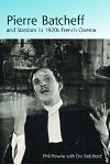 Pierre Batcheff and Stardom in 1920s French Cinema