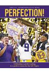 Perfection! Celebrating a National Championship for the Lsu Tigers
